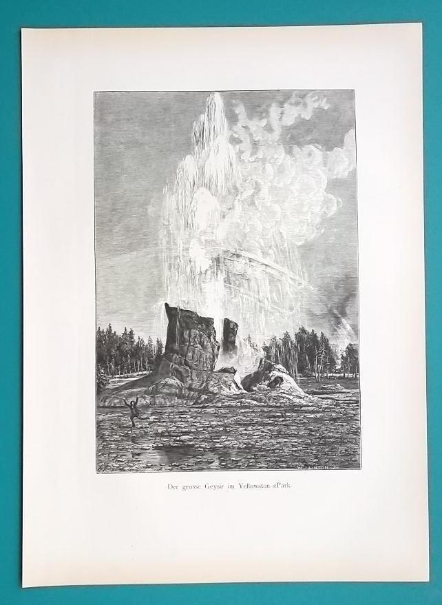 YELLOWSTONE Great Geyser - 1883 German Print