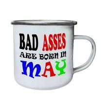 Bad Asses Are Born In May Funny Retro,Tin, Enamel 10oz Mug u59e - $13.13