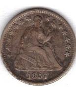 Nice 1857 half Dime in V.F.30. - $0.00