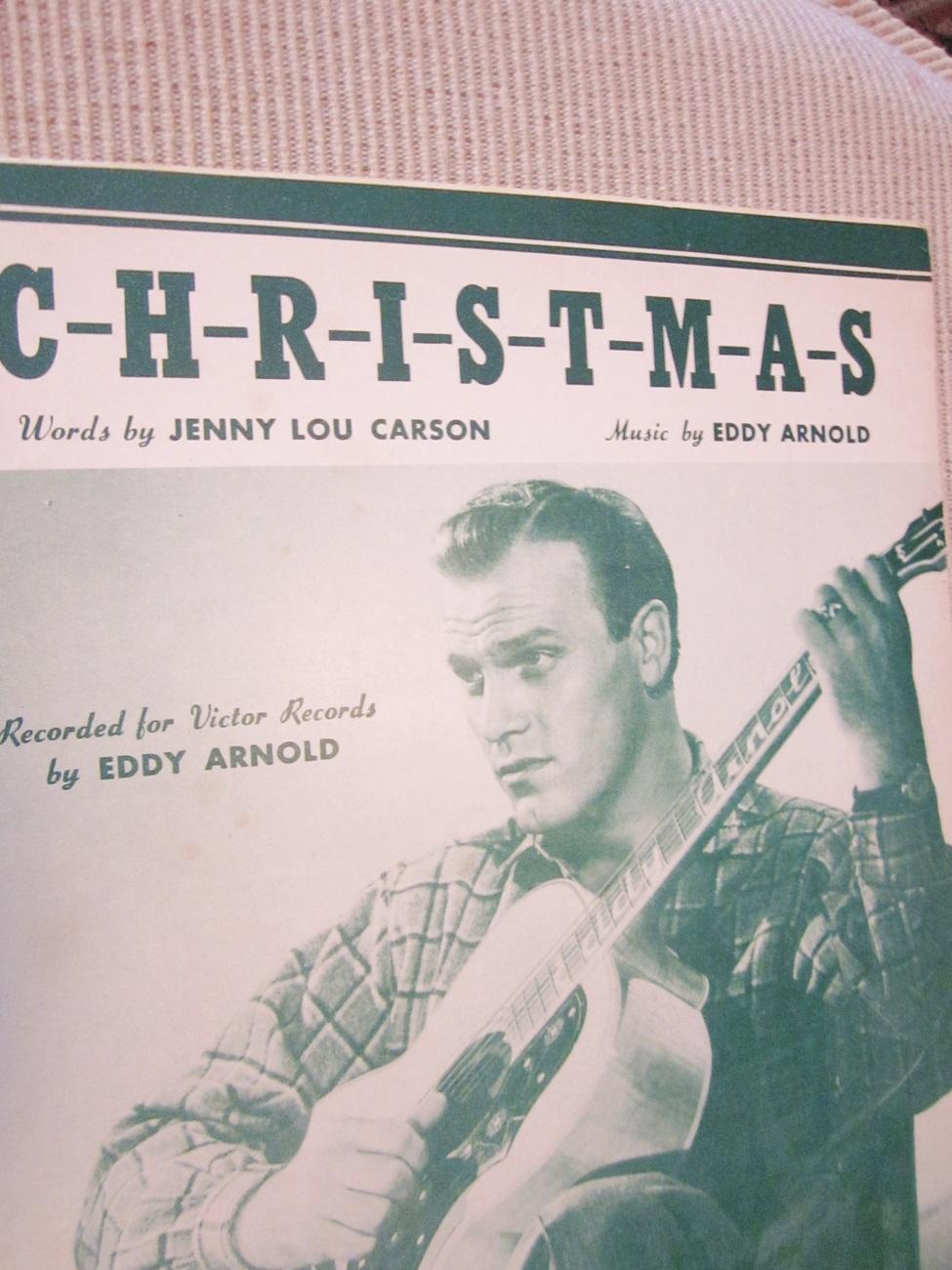 Vintage Sheet Music C-H-R-I-S-T-M-A-S by Jenny Lou Carson & Eddy Arnold