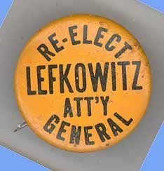 Lefkowitz Att'y General political pinback antique NY United States campaign vint