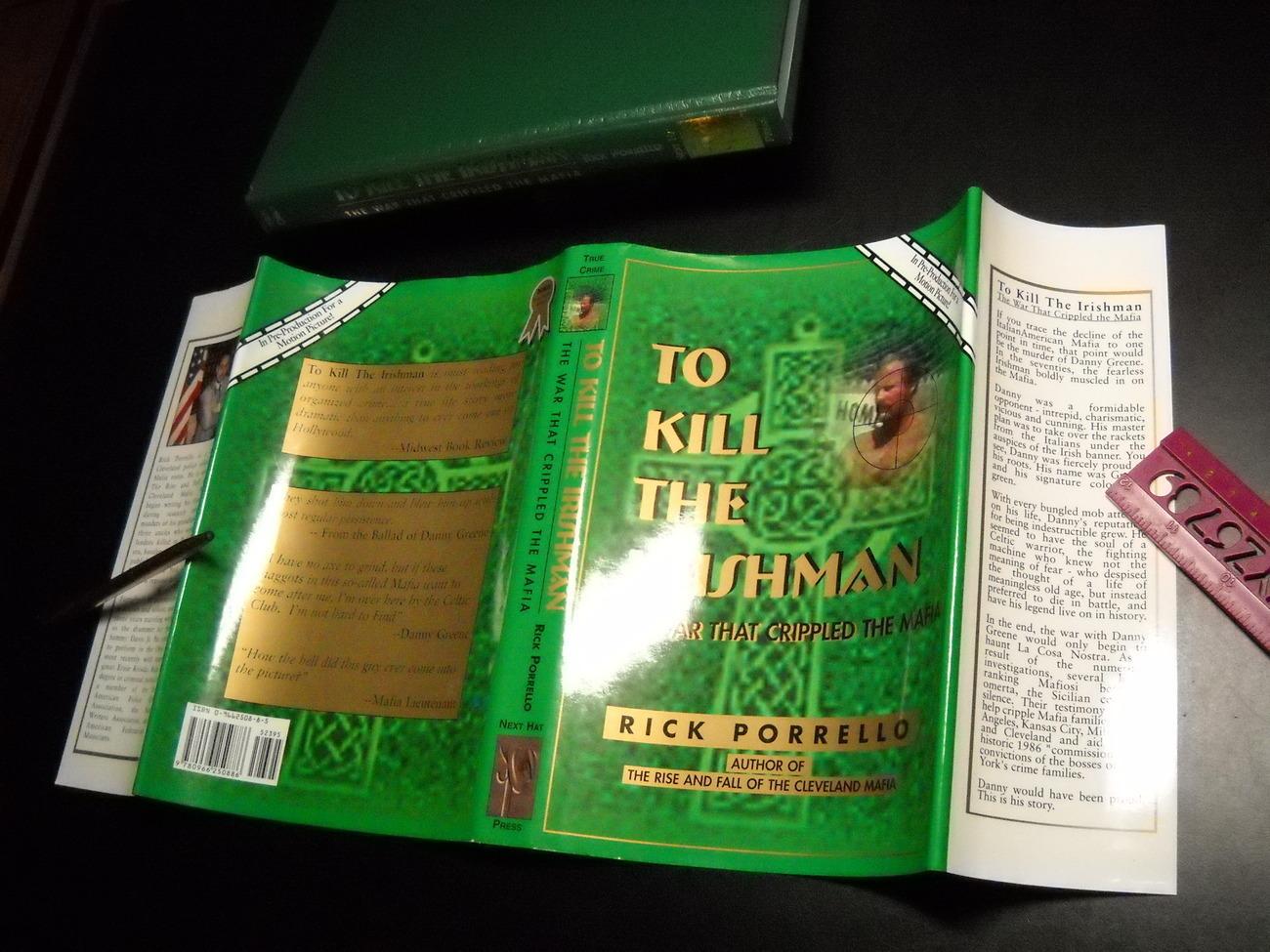 To Kill The Irishman Rick Porrello Cleveland Mafia HCDJ 1991 Next Hat Press