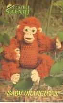 Rare Annie's Safari Baby Orangutan Crochet Pattern - $9.99