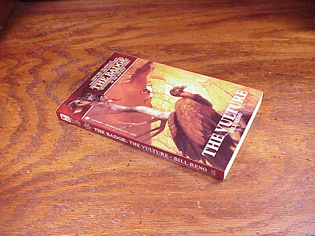 The Vulture no. 17 The Badge Series Paperback Book by Bill Reno, PB