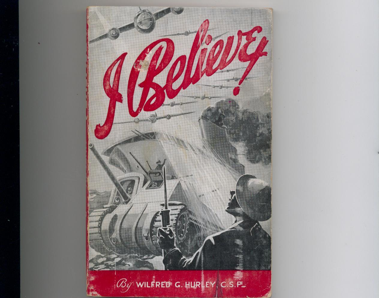 Wilfred Hurley--I BELIEVE!--1942--1st paperback edition