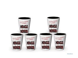I'm a Principal shot glass- Not a Miracle Worker -Principal Gifts (6) - $29.35
