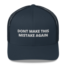DONT MAKE THIS MISTAKE AGAIN / American hat / dt hat / Trucker Cap image 4