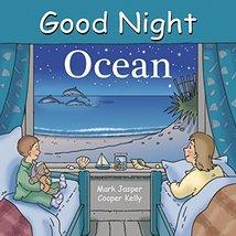 Good Night Ocean (Good Night Our World) [Board book] Jasper, Mark and Ke... - $6.54 CAD