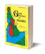 Roadside Geology of Idaho ~ Rock Hounding and Gold Prospecting - $19.95