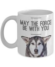 Siberian Husky Mug - Funny Husky Mugs - May The Force Be With You Yoda H... - $14.95