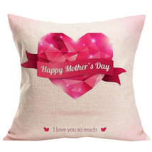 Home Decoration Festival Cushion Cover Happy Mother's Day Pillow Case So... - $5.98