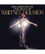I Will Always Love You: The Best of Whitney Houston (CD, Nov-2-12, Arista - $10.00