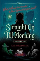 Straight On Till Morning: A Twisted Tale - $12.33