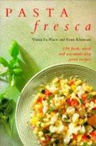 Pasta Fresca [Paperback] Place, Viana La; Kleiman, Evan and La Place, Viana - $3.80