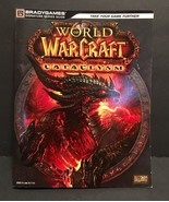 World of Warcraft Cataclysm Game Brady Games Signature Strategy Guide - $3.98
