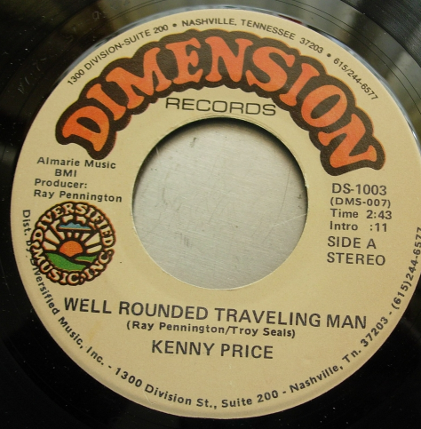 Kenny Price -Well Rounded Traveling Man / Everybody Needs Something - DS-1003