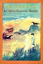 The Sand Ponies Murphy, Shirley Rousseau - $19.98