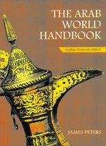 The Arab World Handbook [Paperback] Peters, James