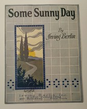Some Sunny Day, Iriving Berlin 1922, vintage sheet music - $9.50