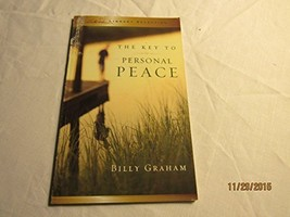 The Key to Personal Peace [Paperback] [Jan 01, 2005] Billy Graham - $1.32