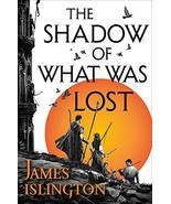 The Shadow of What Was Lost (The Licanius Trilogy (1)) [Paperback] Islin... - $8.17