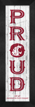 """Washington State Cougars """"PROUD""""-8x24  Wood-Textured Look Framed Print - $39.95"""