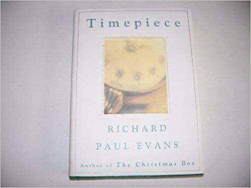 TIMEPIECE Easton Press [Hardcover] Richard Paul Evans