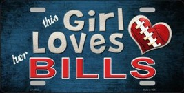 This Girl Loves Her Bills NFL Tag Sign License Plate - $19.34