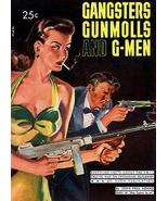 Gangsters Gunmolls and G-Men - 1948 - Pulp Novel Cover Poster - $9.99+