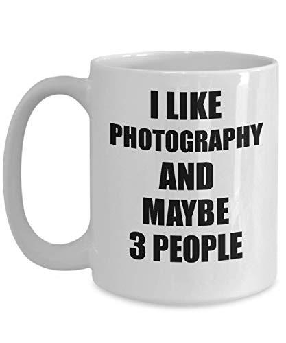 Primary image for Photography Mug Lover I Like Funny Gift Idea for Hobby Addict Novelty Pun Coffee