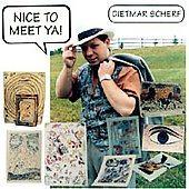 Nice to Meet Ya! - Dietmar Scherf (CD 2002)