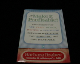 Book: Make It Profitable! Barbara Brabec (Trade Paperback) - $9.00