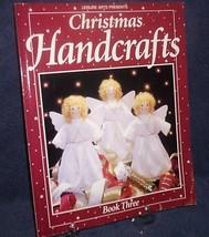 Christmas Handcrafts Book 3 Three  Like New  Easy Read Leisure Arts - $15.00