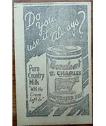"1920 Borden's St. Charles Evaporated Milk ""Pure"" Ad - $4.00"