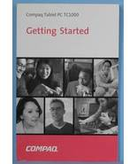 ** Compaq Tablet PC TC1000 Getting Started Guide NEW ** - $14.99