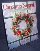 Christmas Naturals Crafts Ornaments Wreaths Decorations Like New Carol T... - $15.00