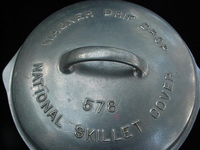 Antique Wagner 578 Aluminum Drip Drop National Skillet Cover