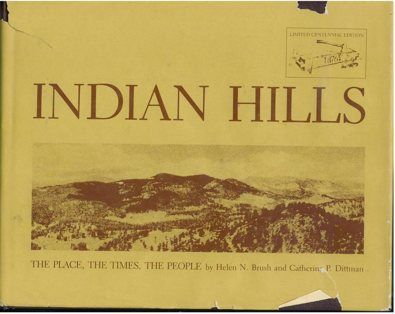 Primary image for INDIAN HILLS--1976--Signed Limited Edition--Colorado history--hb/dj--SCARCE