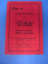Vintage Original White Sewing Machine Instruction Book - $17.85