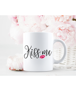 Kiss Me Mug, Valentines Day Cup Gift, Gift for Her, Anniversary Mug Gift - $12.95+