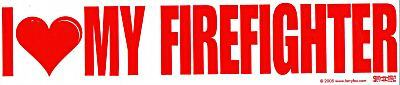 I LOVE MY FIREFIGHTER Large Vinyl Decal  with a large RED HEART- Fireman Decal image 2