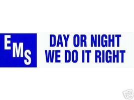 EMS -  DAY OR NIGHT WE DO IT RIGHT - Vinyl Decal for Paramedics and EMTs image 2