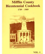 Mifflin County Bicentennial Cookbook - Vol I and II - $10.00