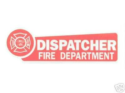 FIRE DEPARTMENT DISPATCHER   HIGHLY REFLECTIVE VEHICLE DECAL image 2