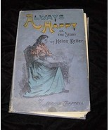 Always Happy The Story Of Helen Keller Hardcover Book SW Partridge & Co - $22.99