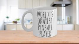 Worlds Okayest Pinball Player Mug Funny Most Okay Okest Christmas Gift J... - $14.95