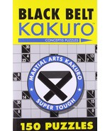 Black Belt Kakuro: 150 Puzzles (Martial Arts Puzzles Series) [Paperback]... - $5.93