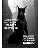 #276 DOBERMAN I'LL BECOME KARMA PE DOG GATE FENCE SIGN - $10.29