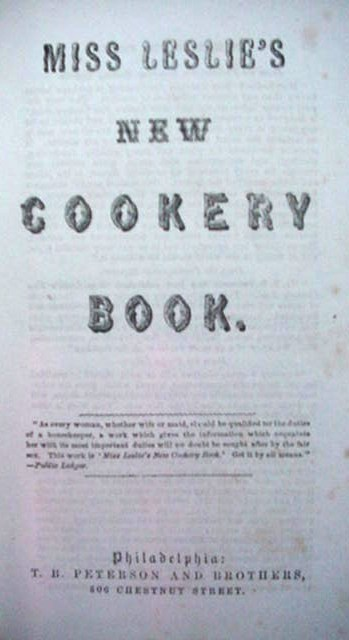 Antique Miss Leslie's New Cookery Cook Book 1857 Cookbook