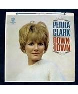 """PETULA CLARK   """" Downtown """"   1965 Pop Rock LP - $10.00"""